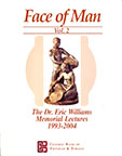 The Face of Man Vol. 2: The Dr. Eric Williams Memorial Lectures 1993-2004